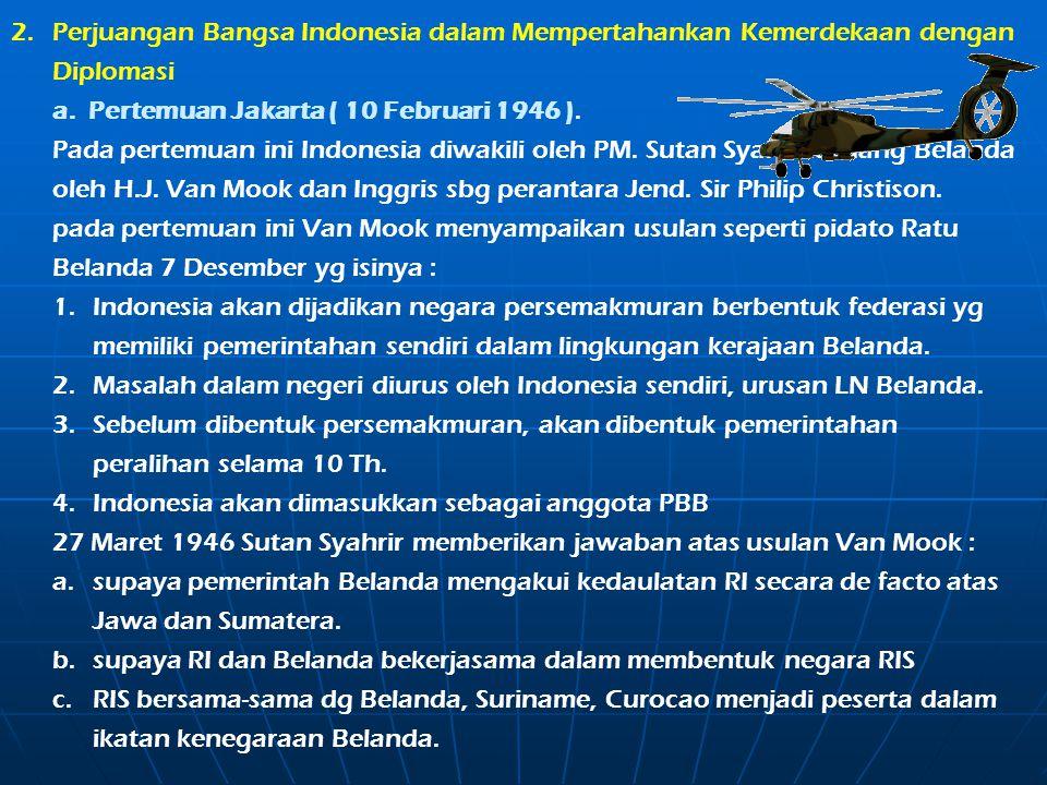 2. Perjuangan Bangsa Indonesia dalam Mempertahankan Kemerdekaan dengan