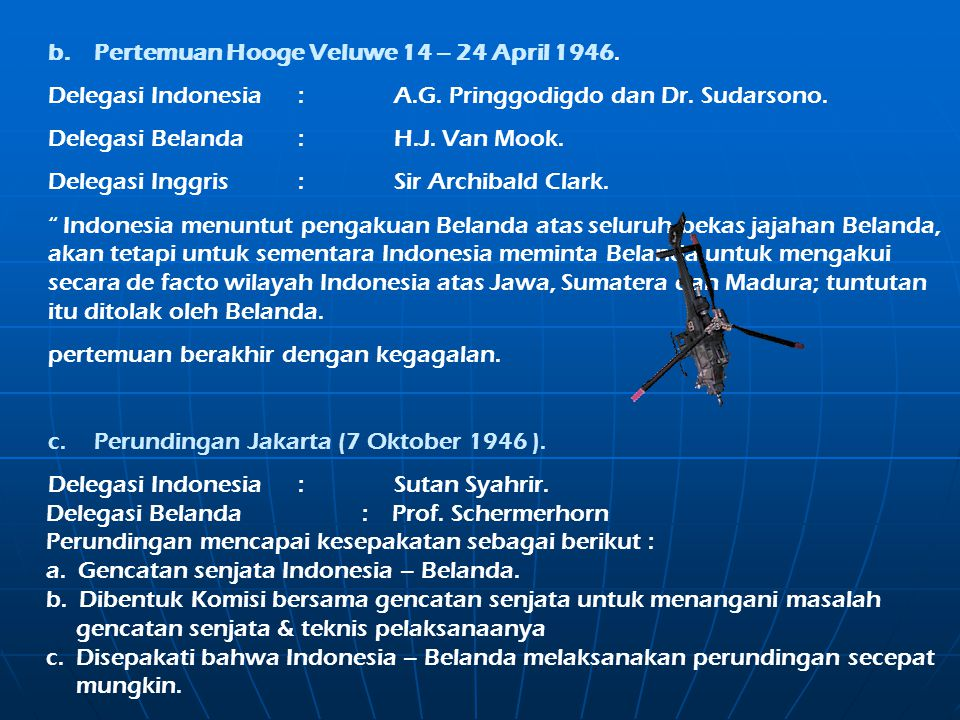 b. Pertemuan Hooge Veluwe 14 – 24 April 1946.