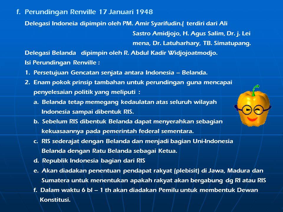 f. Perundingan Renville 17 Januari 1948