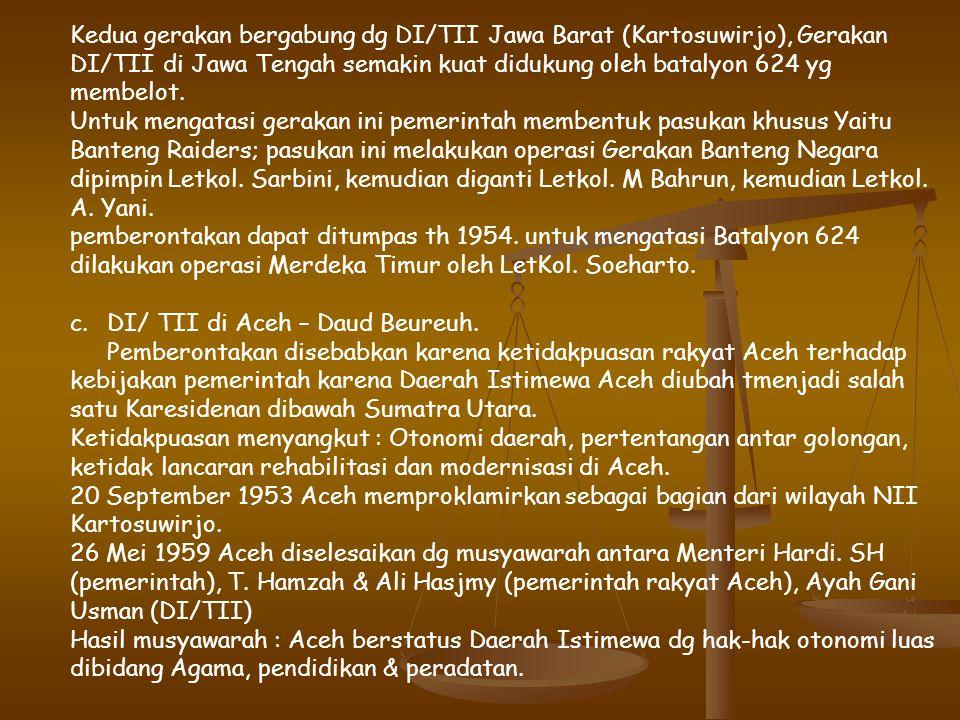 Kedua gerakan bergabung dg DI/TII Jawa Barat (Kartosuwirjo), Gerakan DI/TII di Jawa Tengah semakin kuat didukung oleh batalyon 624 yg membelot.