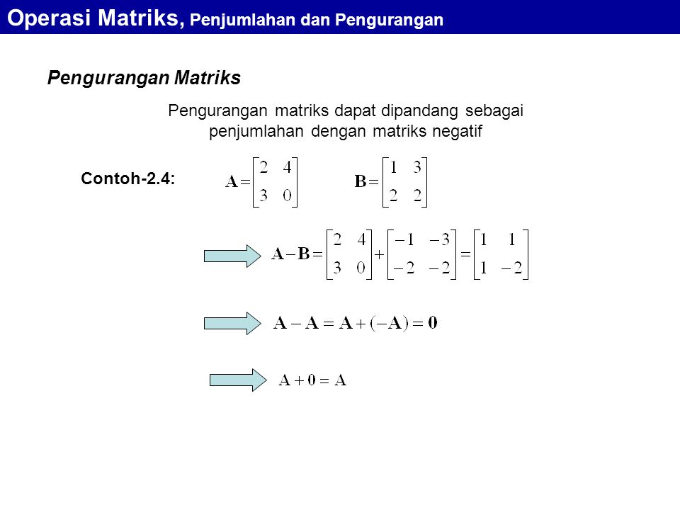 Operasi Matriks, Penjumlahan dan Pengurangan