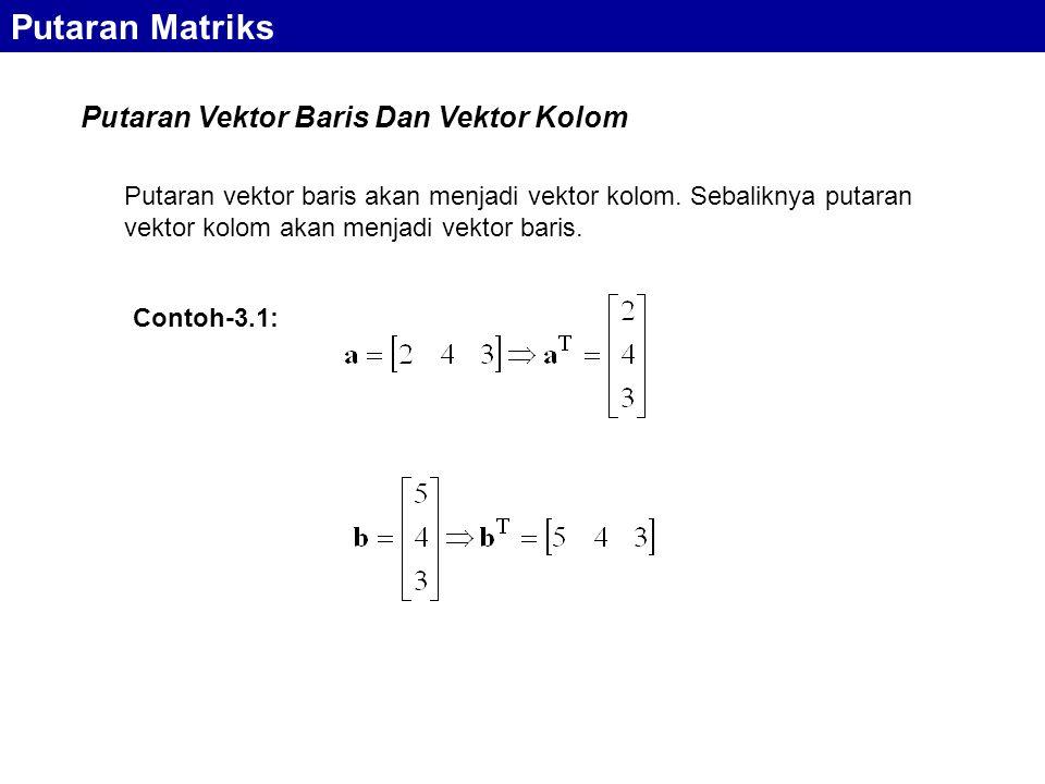 Putaran Matriks Putaran Vektor Baris Dan Vektor Kolom