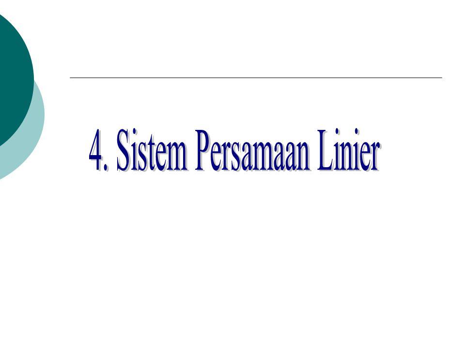 4. Sistem Persamaan Linier
