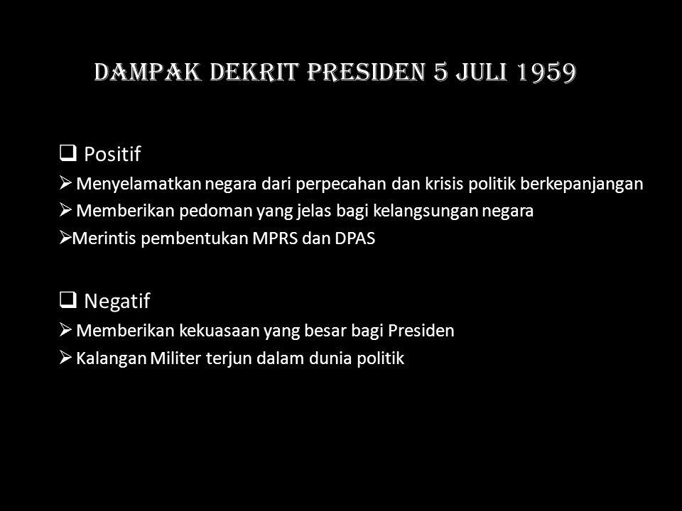 Dampak Dekrit Presiden 5 Juli 1959