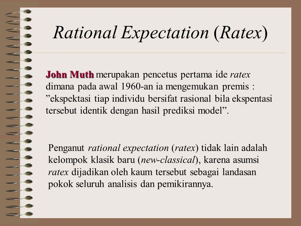 Rational Expectation (Ratex)