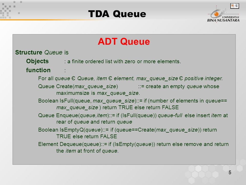TDA Queue ADT Queue Structure Queue is