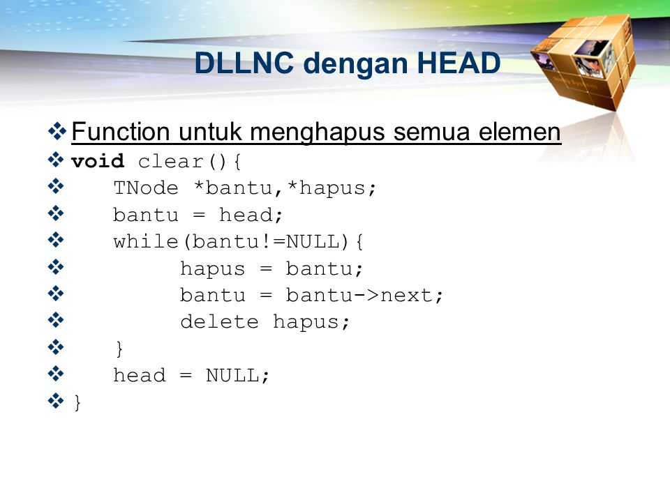 DLLNC dengan HEAD Function untuk menghapus semua elemen void clear(){