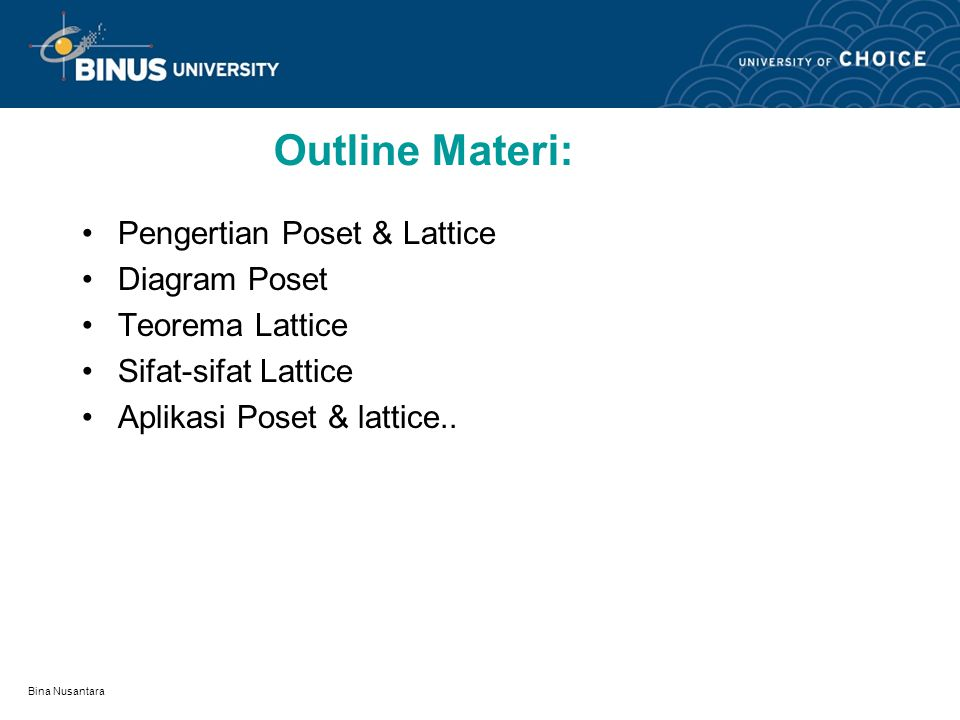 Outline Materi: Pengertian Poset & Lattice Diagram Poset