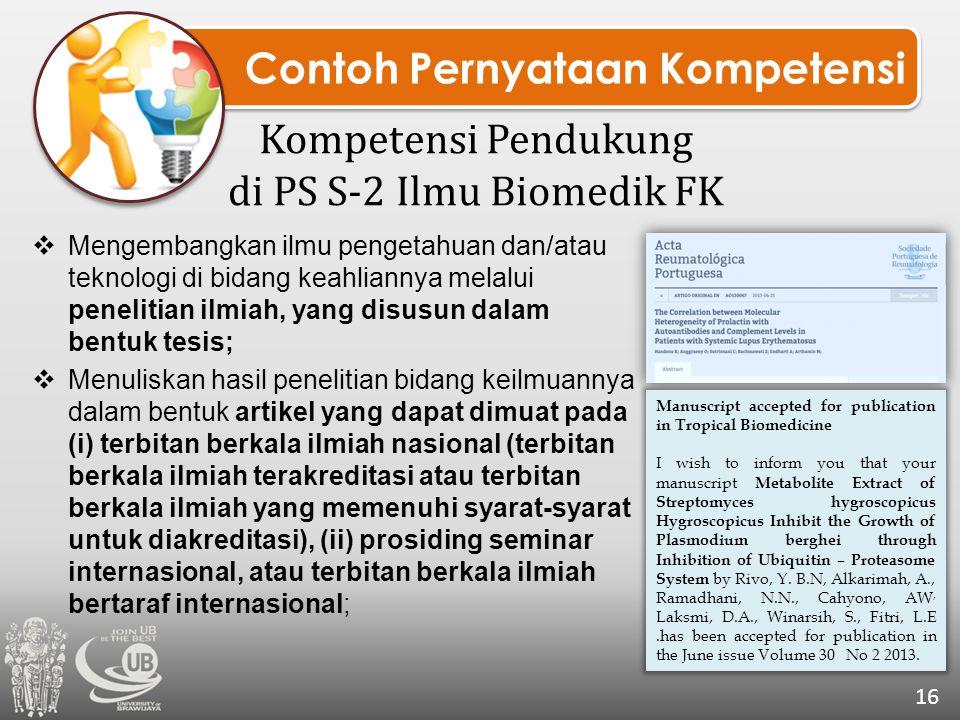 Kompetensi Pendukung di PS S-2 Ilmu Biomedik FK