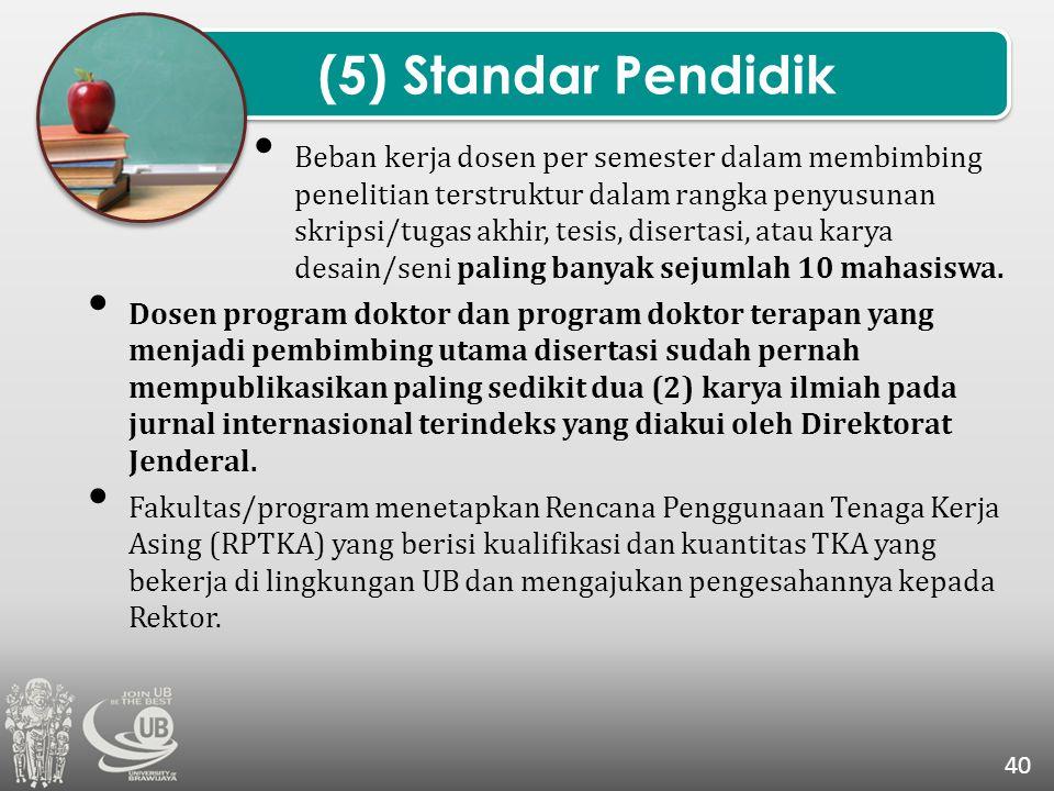 (5) Standar Pendidik