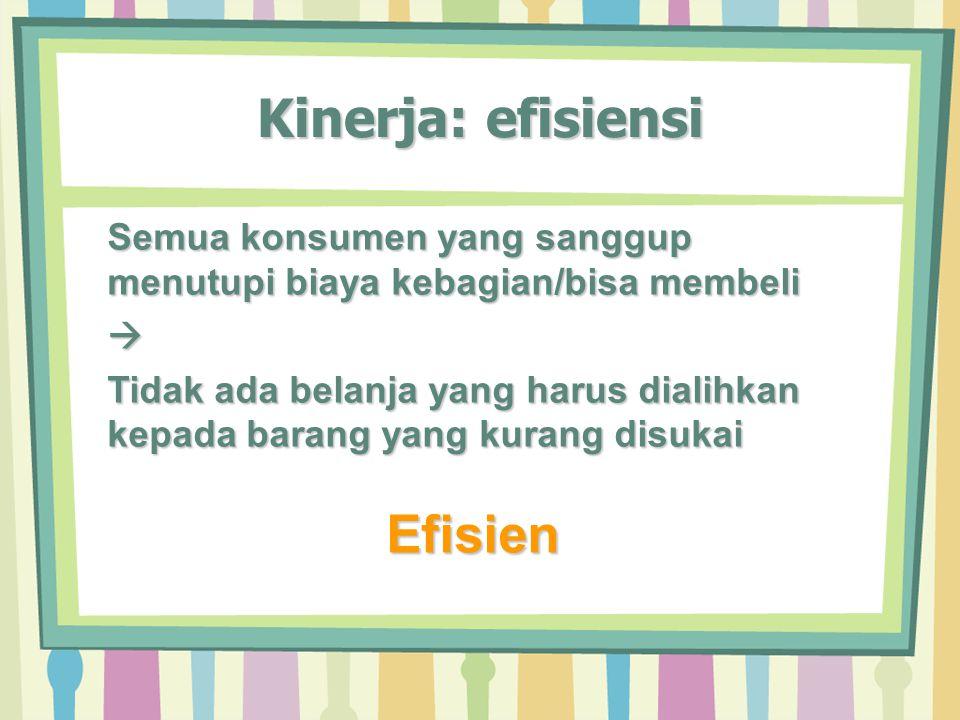 Kinerja: efisiensi Efisien