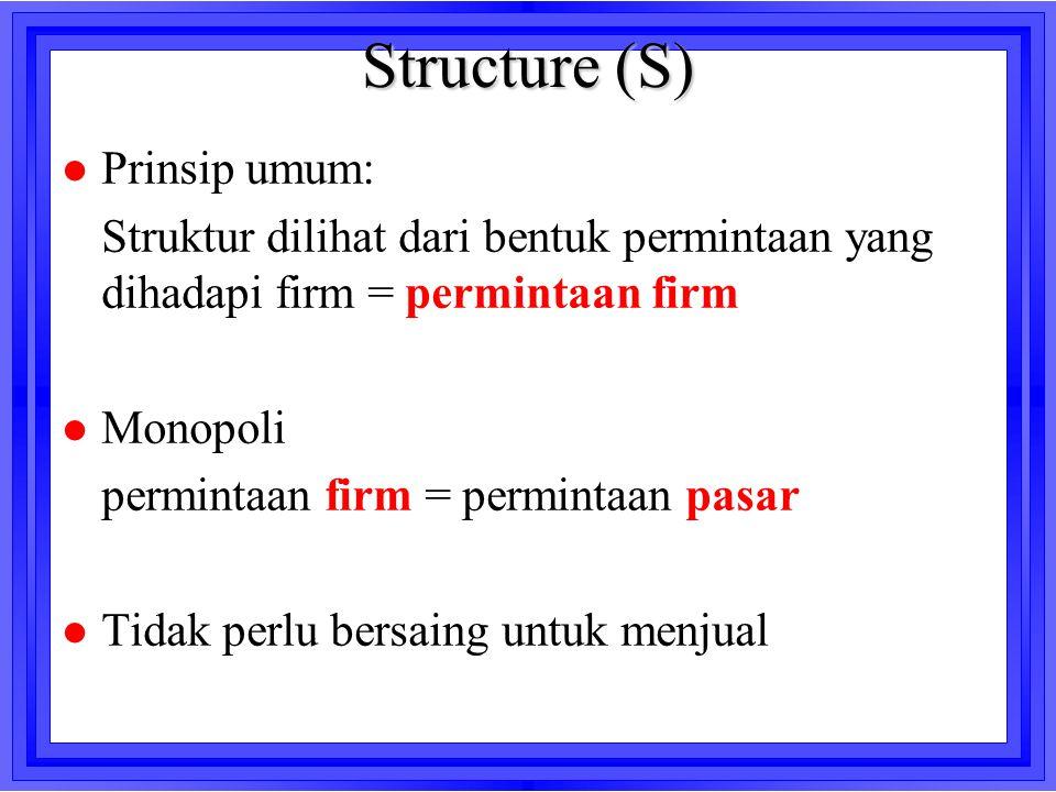 Structure (S) Prinsip umum: