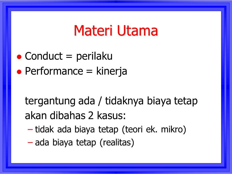 Materi Utama Conduct = perilaku Performance = kinerja