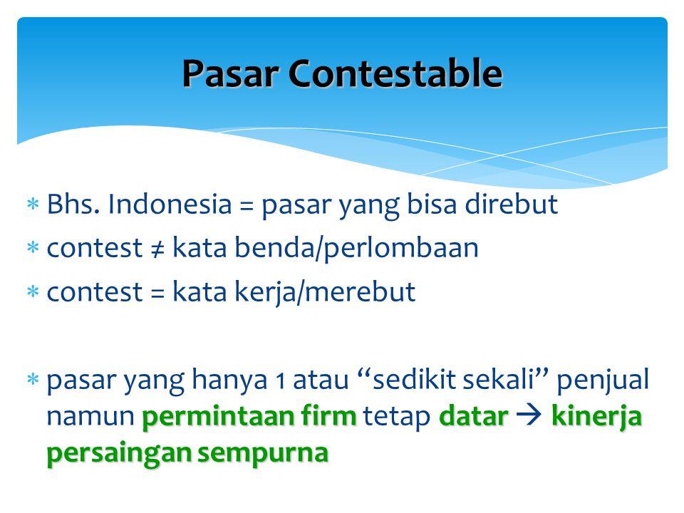 Pasar Contestable Bhs. Indonesia = pasar yang bisa direbut