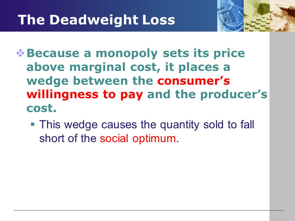 The Deadweight Loss