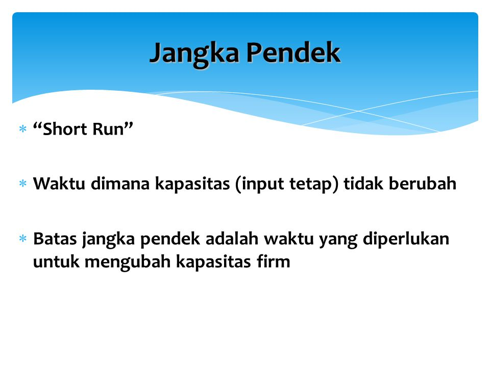 Jangka Pendek Short Run