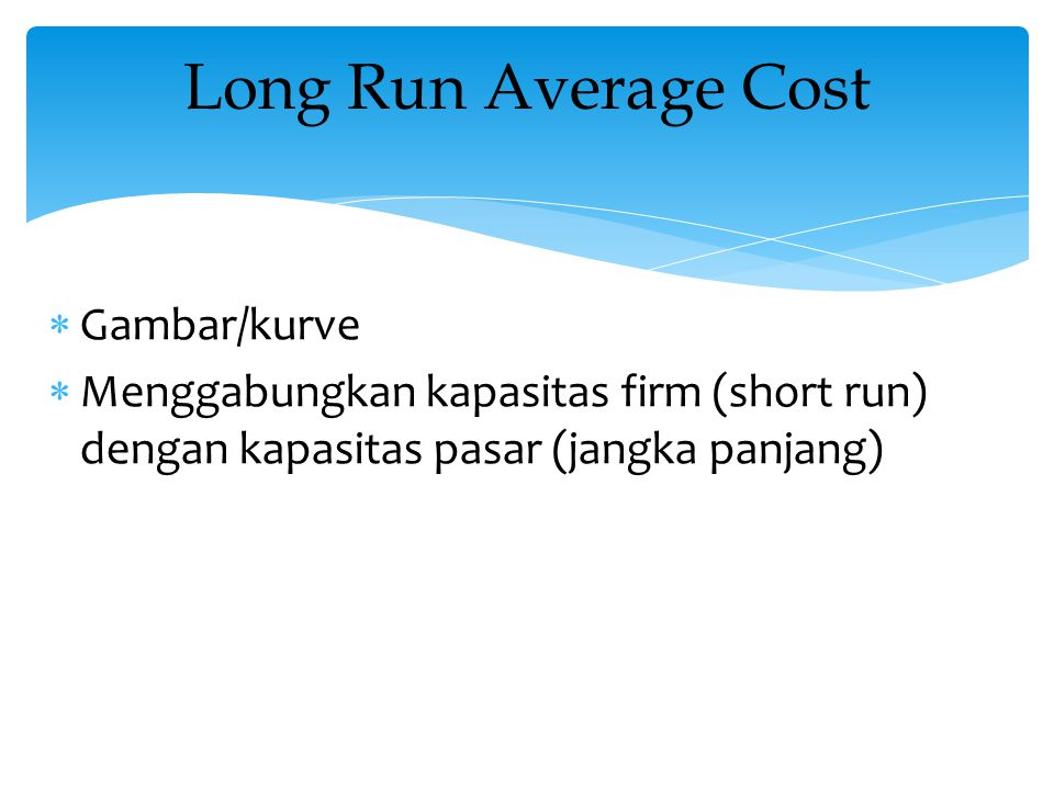 Long Run Average Cost Gambar/kurve