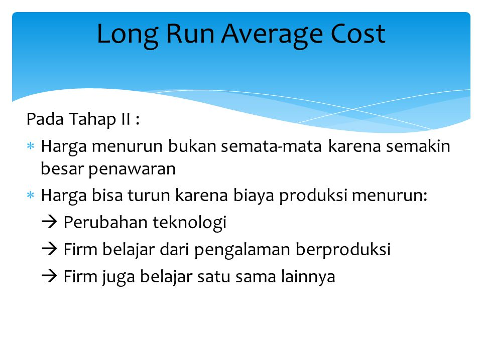 Long Run Average Cost Pada Tahap II :