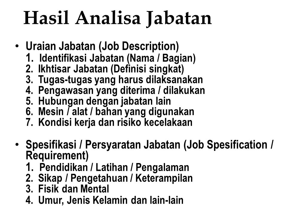 Hasil Analisa Jabatan Uraian Jabatan (Job Description)