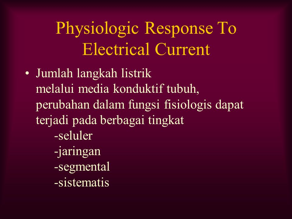 Physiologic Response To Electrical Current