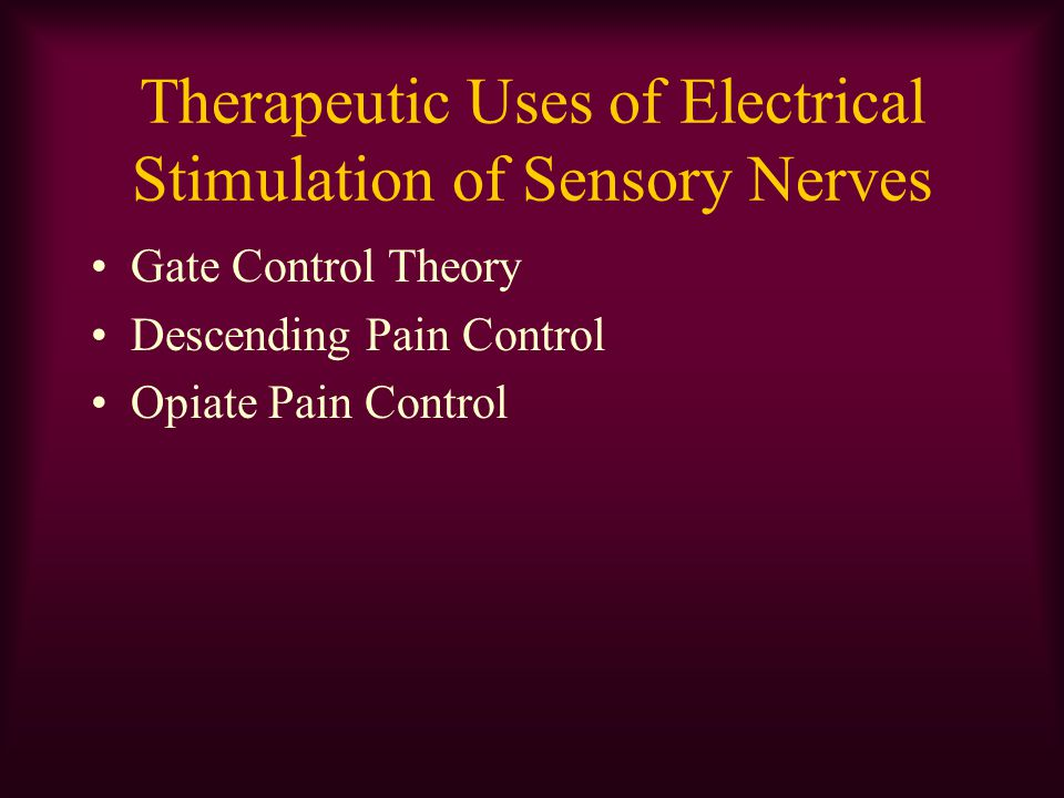 Therapeutic Uses of Electrical Stimulation of Sensory Nerves
