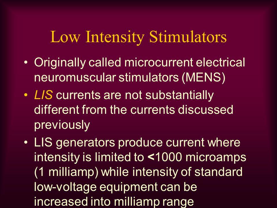 Low Intensity Stimulators