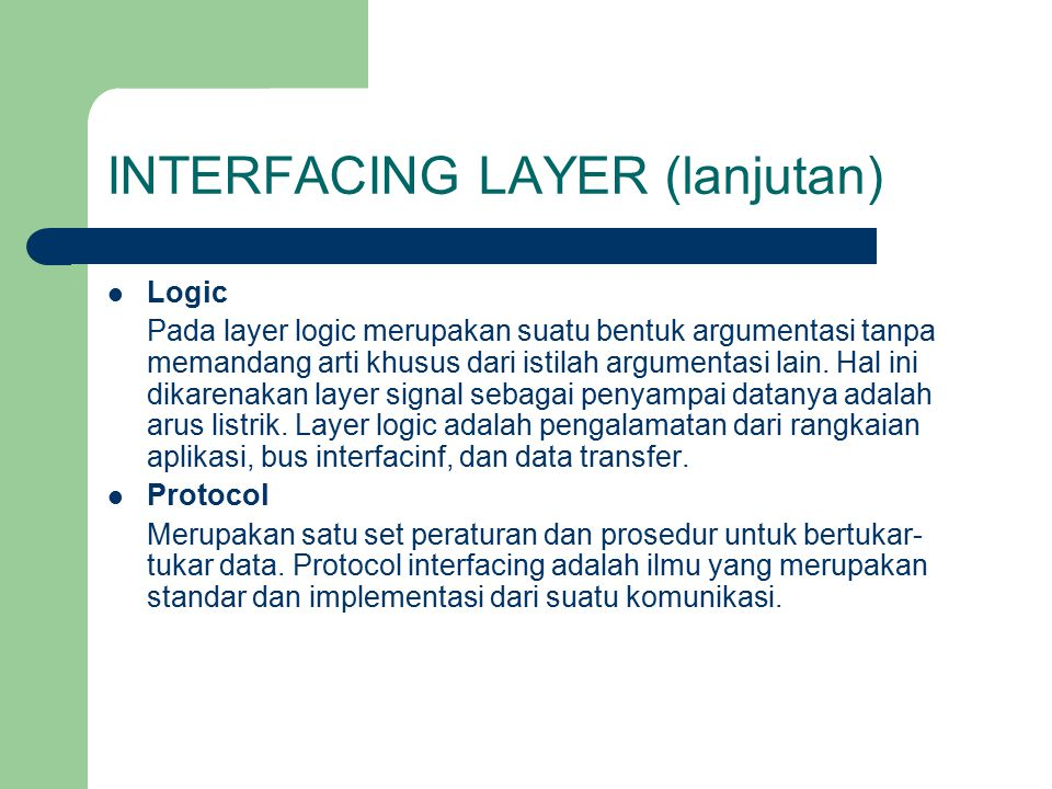 INTERFACING LAYER (lanjutan)