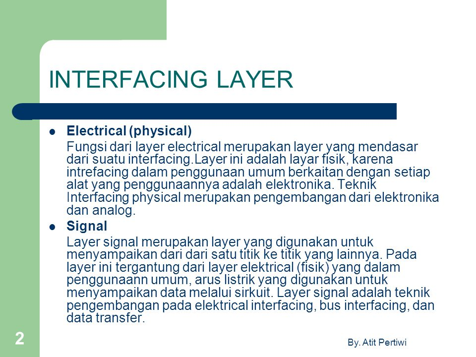 INTERFACING LAYER Electrical (physical)
