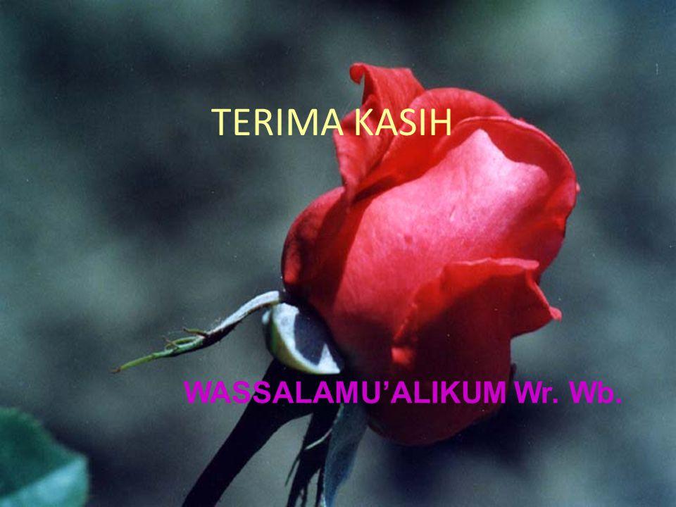 TERIMA KASIH WASSALAMU'ALIKUM Wr. Wb.