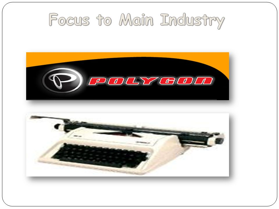 Focus to Main Industry