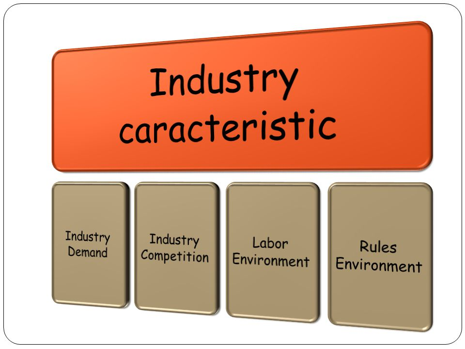 Industry caracteristic