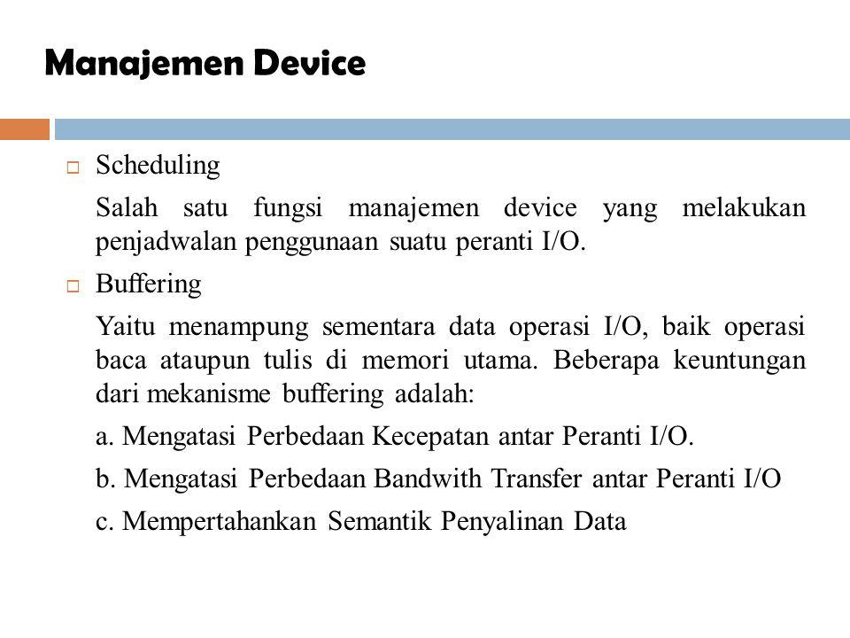 Manajemen Device Scheduling