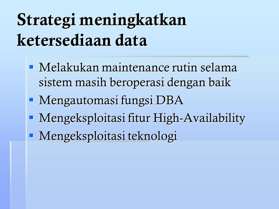 Strategi meningkatkan ketersediaan data