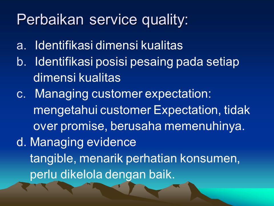 Perbaikan service quality: