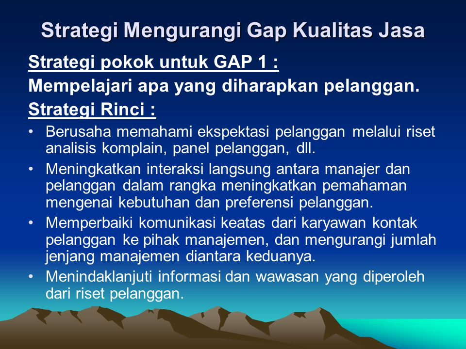 Strategi Mengurangi Gap Kualitas Jasa