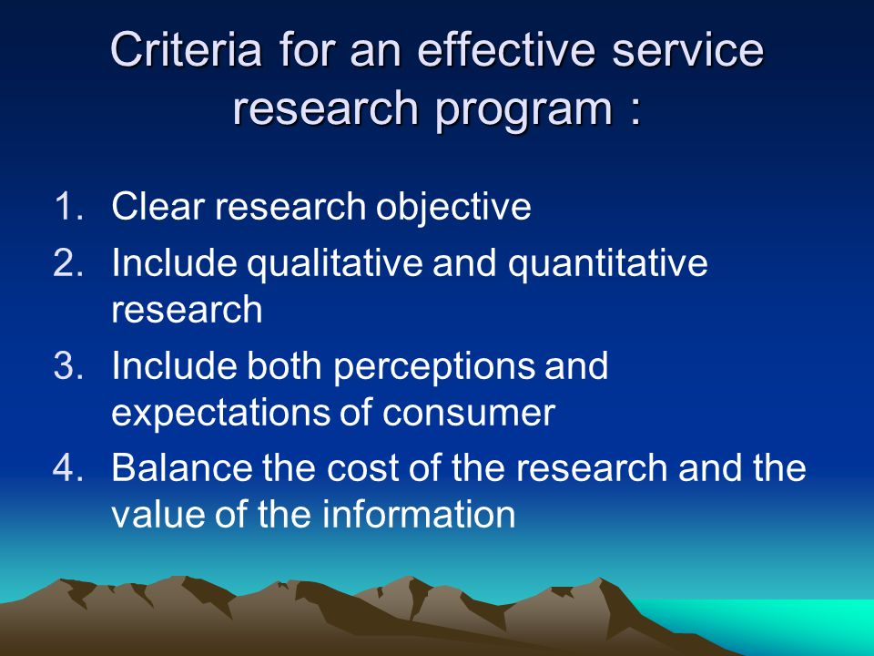 Criteria for an effective service research program :