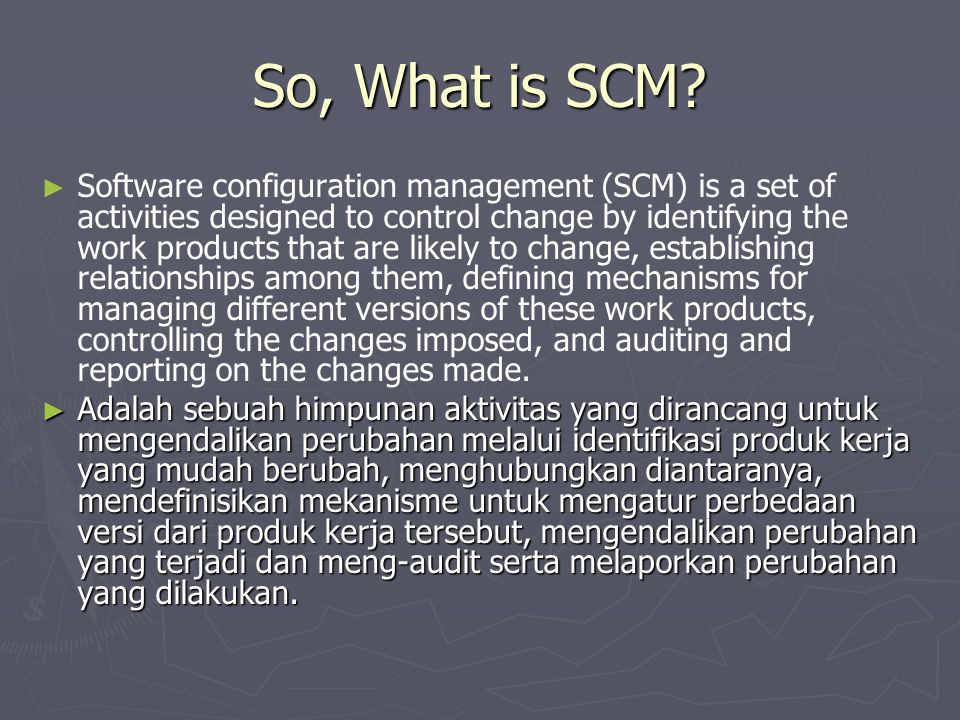 So, What is SCM