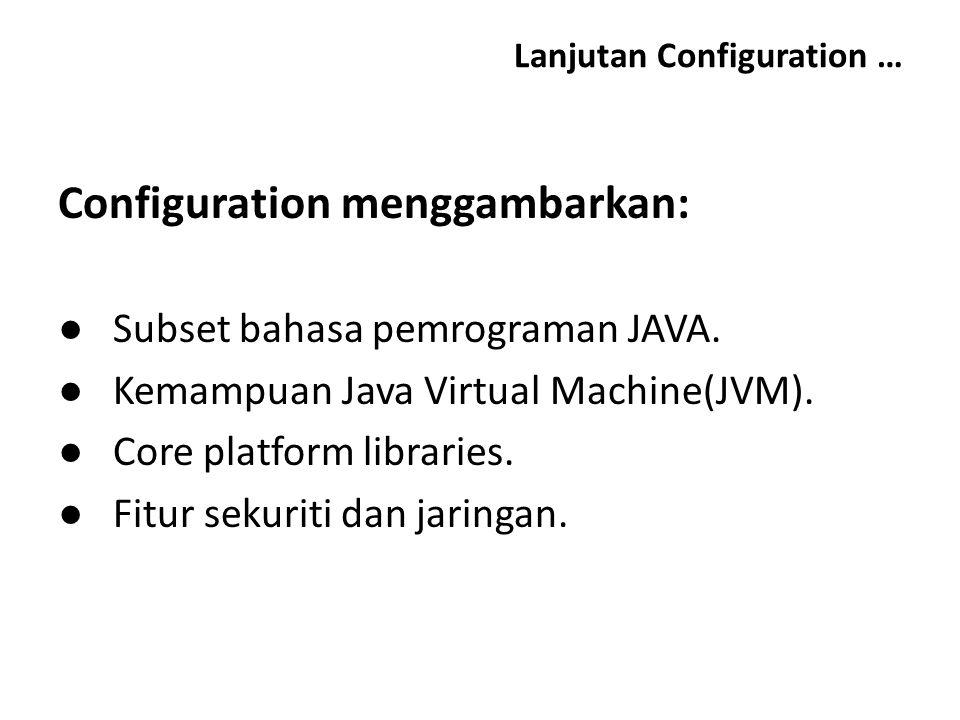 Lanjutan Configuration …
