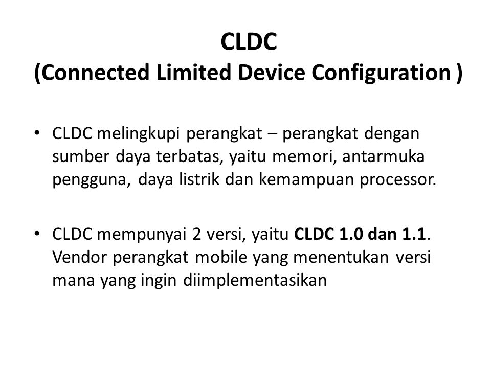 CLDC (Connected Limited Device Configuration )