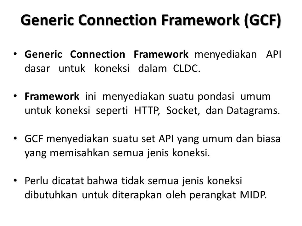Generic Connection Framework (GCF)