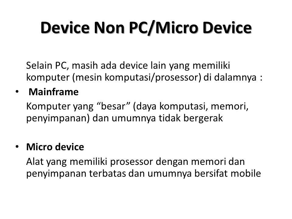 Device Non PC/Micro Device