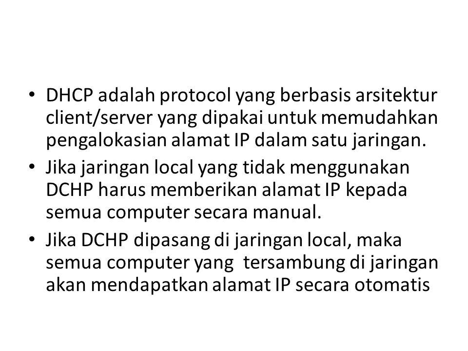 DHCP adalah protocol yang berbasis arsitektur client/server yang dipakai untuk memudahkan pengalokasian alamat IP dalam satu jaringan.