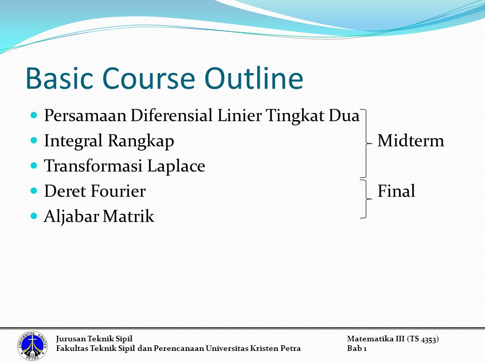 Basic Course Outline Persamaan Diferensial Linier Tingkat Dua