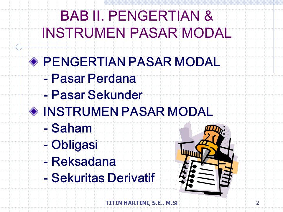 BAB II. PENGERTIAN & INSTRUMEN PASAR MODAL