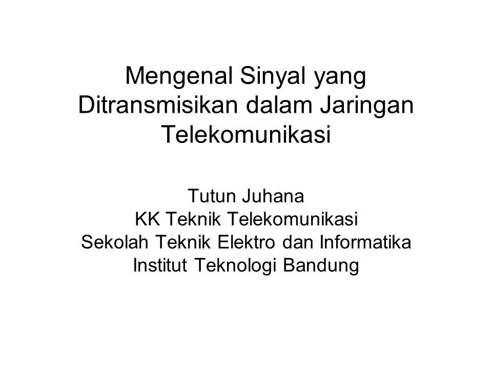 Mengenal Sinyal yang Ditransmisikan dalam Jaringan Telekomunikasi