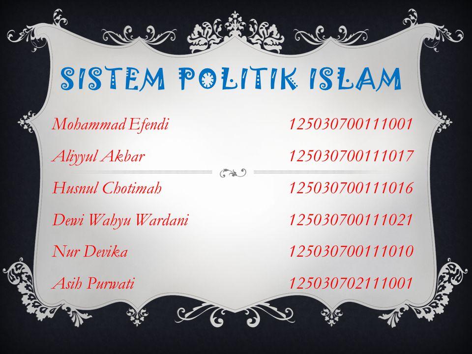 Sistem Politik Islam Mohammad Efendi 125030700111001