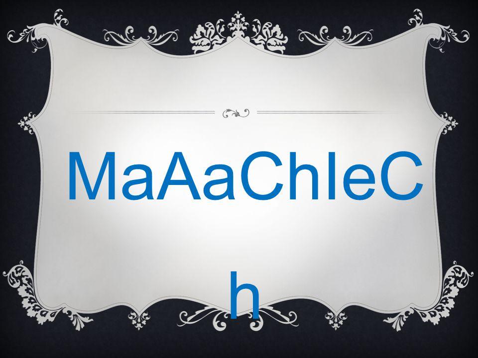 MaAaChIeCh