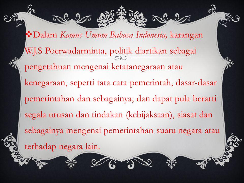 Dalam Kamus Umum Bahasa Indonesia, karangan W. J