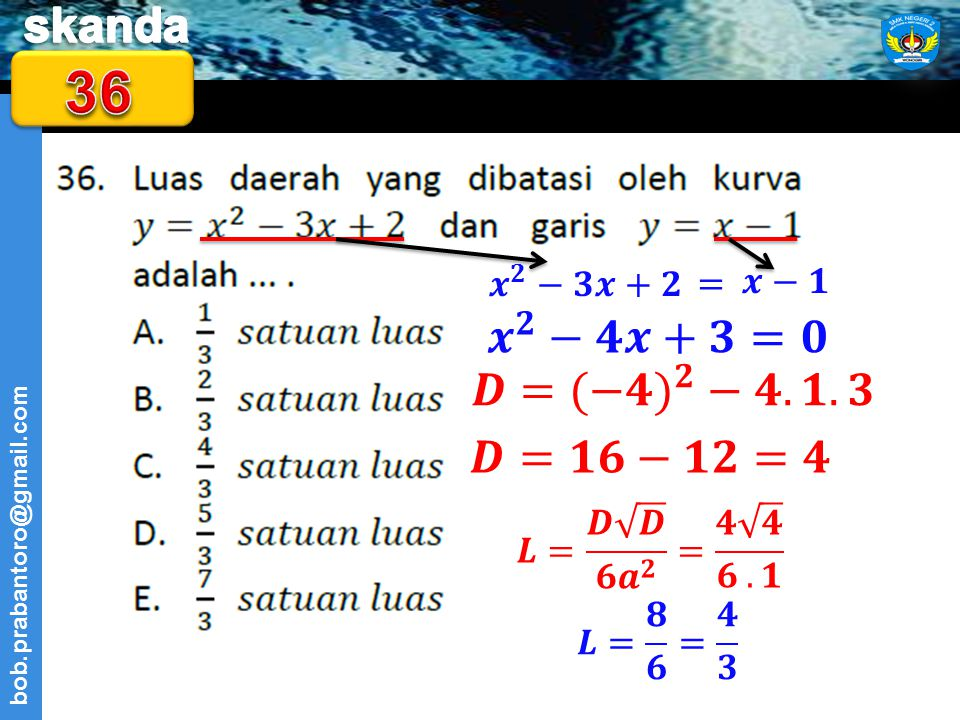 36 𝒙 𝟐 −𝟒𝒙+𝟑=𝟎 𝑫=(−𝟒) 𝟐 −𝟒.𝟏.𝟑 𝑫=𝟏𝟔−𝟏𝟐=𝟒 𝒙 𝟐 −𝟑𝒙+𝟐 = 𝒙−𝟏