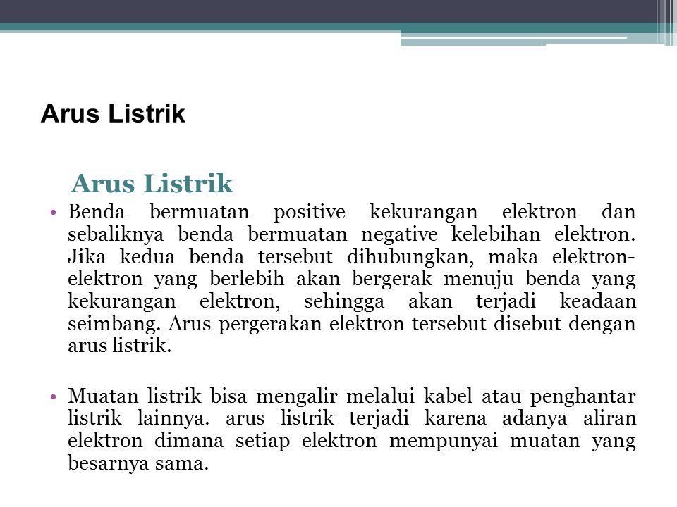 Arus Listrik Arus Listrik